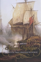 Trafalgar: The Biography of a Battle Book Cover for USA